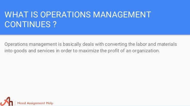 operations management assignment help Operations management assignment help guides students in the best effective way to solve all queries of operational management assignment we are available online.