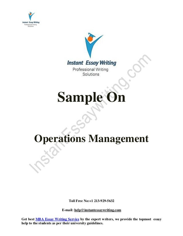 sample on operations management by instant essay writing  instant essay writing toll no 1 213 929 5632 e mail help