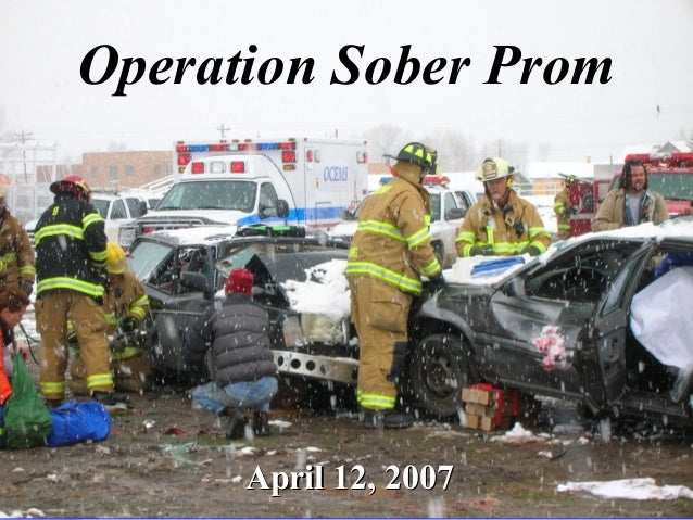 Operation Sober Prom April 12, 2007April 12, 2007