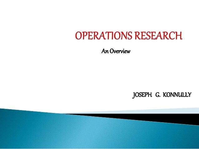 An Overview JOSEPH G. KONNULLY