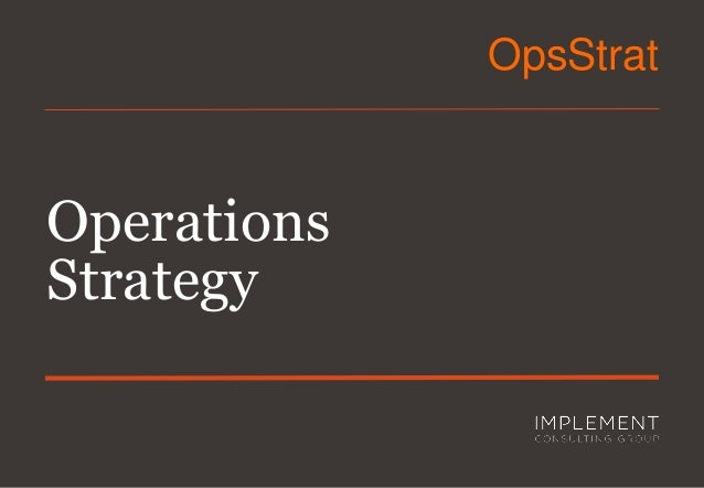 OpsStrat  Operations Strategy