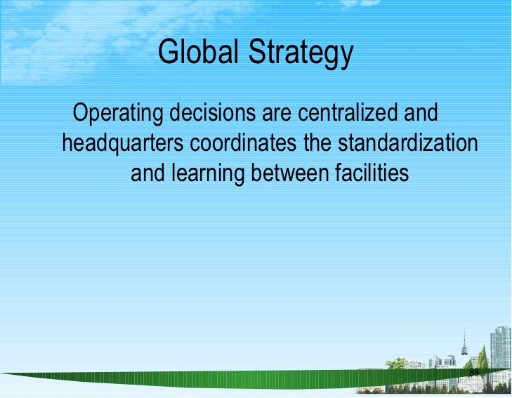competitive advantage in operating global essay The best global brands of 2013 to gain significant competitive advantage in further expanding into international markets and also help register higher growth in both domestic and international markets strategic analysis of starbucks corporation.