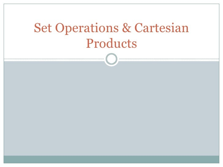 Set Operations & Cartesian        Products