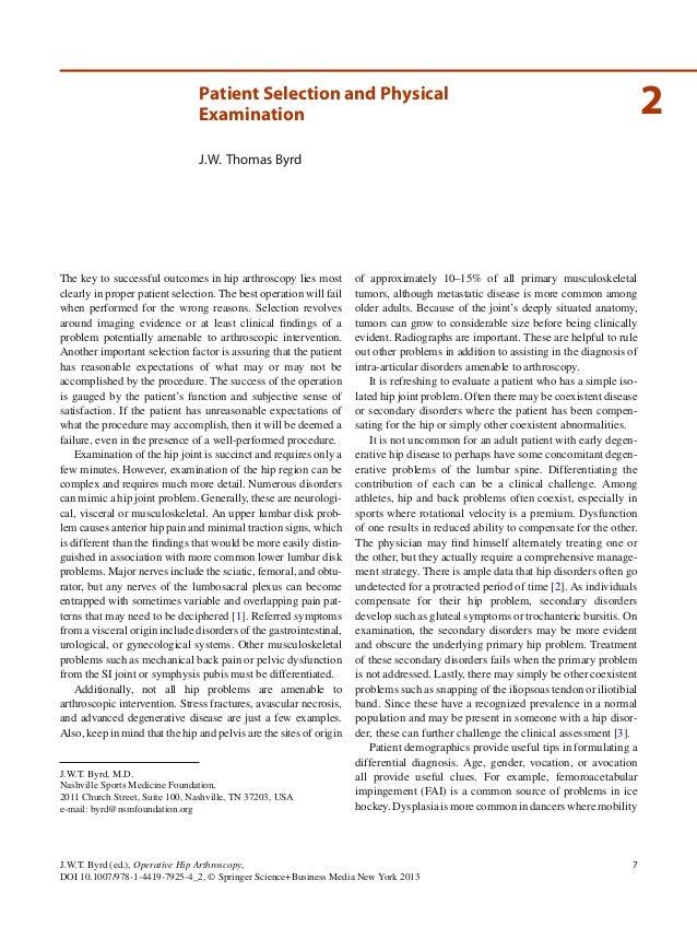 7J.W.T. Byrd (ed.), Operative Hip Arthroscopy,DOI 10.1007/978-1-4419-7925-4_2, © Springer Science+Business Media New York ...