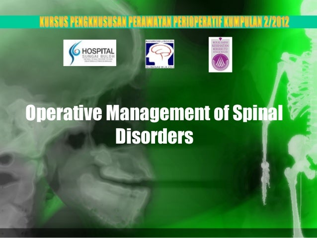 Operative Management of Spinal           Disorders