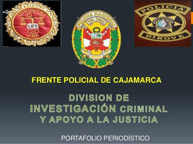 FRENTE POLICIAL DE CAJAMARCA PORTAFOLIO PERIODÍSTICO