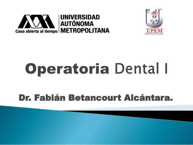 Dr. Fabián Betancourt Alcántara.