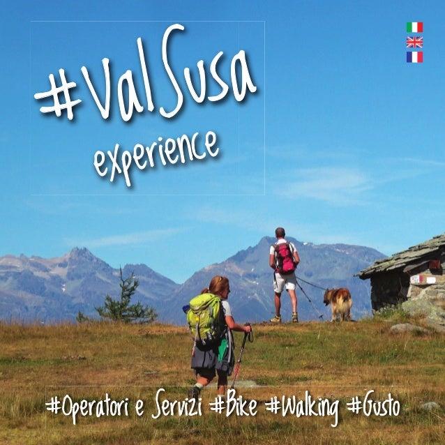 #ValSusa experience #Operatori e Servizi #Bike #Walking #Gusto