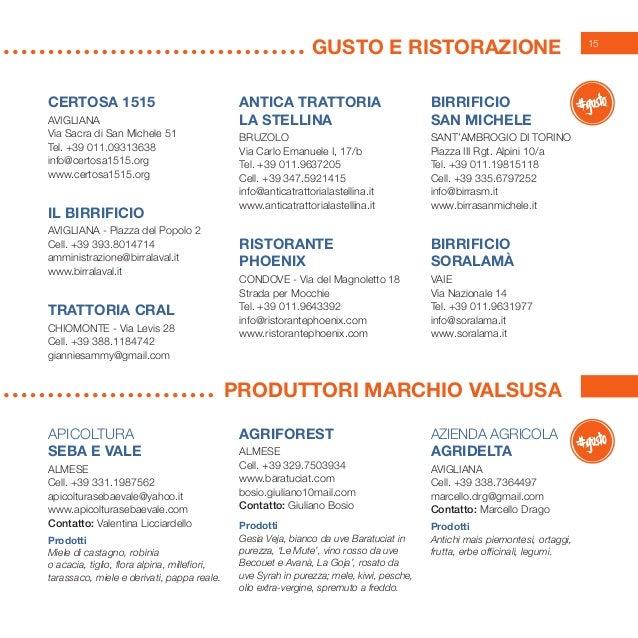 15 GUSTO E RISTORAZIONE Produttori marchio valsusa APICOLTURA SEBA E VALE Almese Cell. +39 331.1987562 apicolturasebaevale...