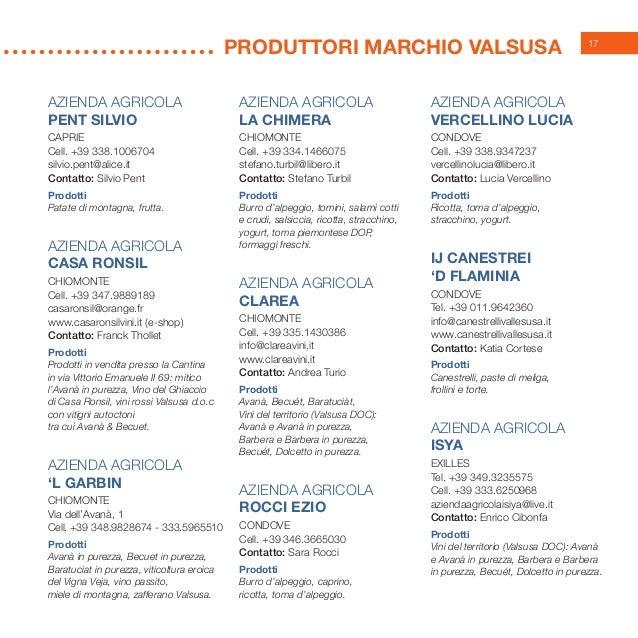 17 AZIENDA AGRICOLA PENT SILVIO Caprie Cell. +39 338.1006704 silvio.pent@alice.it Contatto: Silvio Pent Prodotti Patate di...