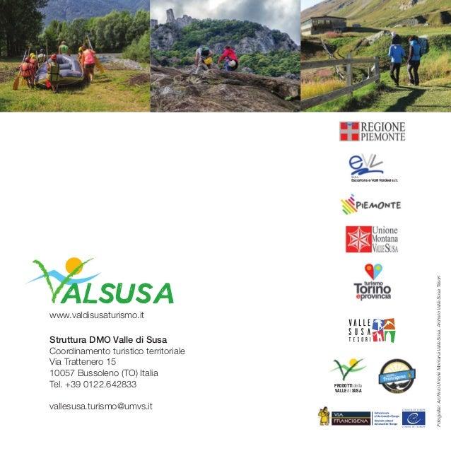 Struttura DMO Valle di Susa Coordinamento turistico territoriale Via Trattenero 15 10057 Bussoleno (To) italia Tel. +39 01...