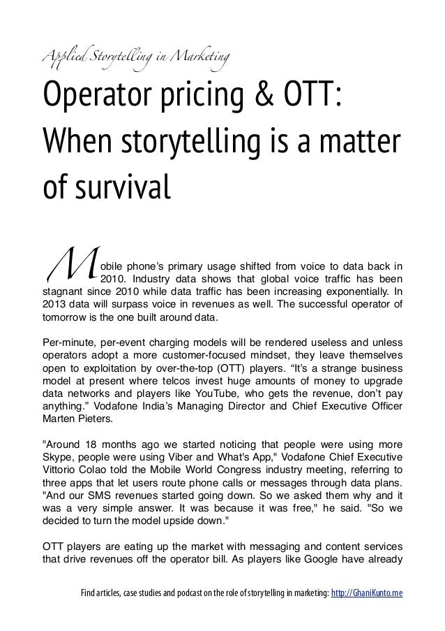 A!lied Storytelling in MarketingOperator pricing & OTT:When storytelling is a matterof survivalM           obile phone's p...
