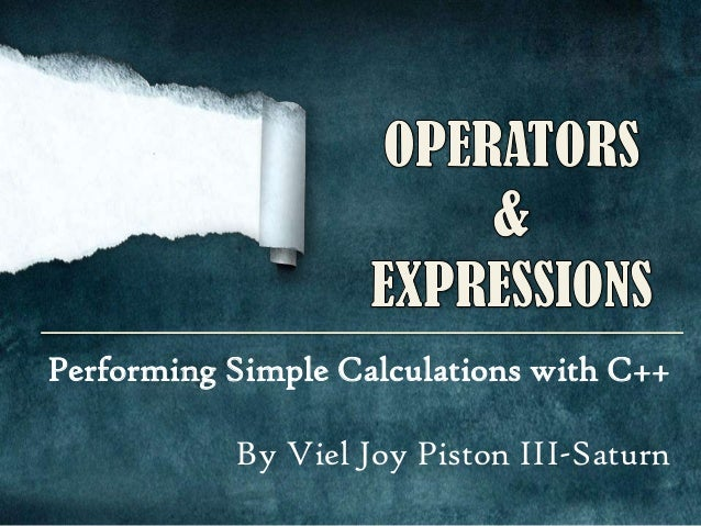 Performing Simple Calculations with C++ By Viel Joy Piston III-Saturn