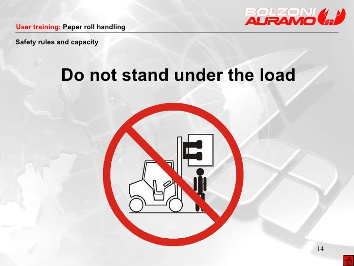 Do not stand under the load Safety rules and capacity