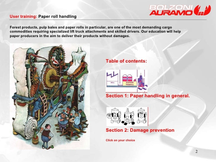 Table of contents: Section 1: Paper handling in general. Section 2: Damage prevention Click on your choice Forest products...
