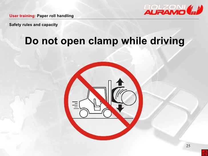 <ul><li>Do not open clamp while driving </li></ul>Safety rules and capacity