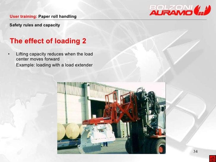 The effect of loading 2 <ul><li>Lifting capacity reduces when the load center moves forward  </li></ul><ul><li>Example: lo...