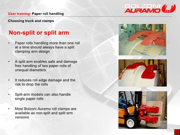 Non-split or split arm <ul><li>Paper rolls handling more than one roll at a time should always have a split clamping arm d...
