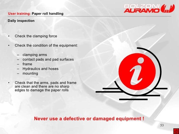 <ul><li>Check the clamping force </li></ul><ul><li>Check the condition of the equipment: </li></ul><ul><ul><li>clamping ar...