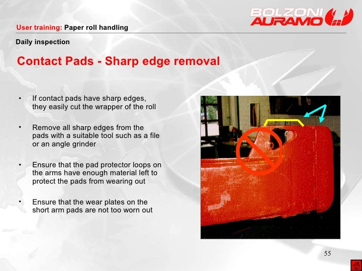 Contact Pads - Sharp edge removal <ul><li>If contact pads have sharp edges, they easily cut the wrapper of the roll </li><...