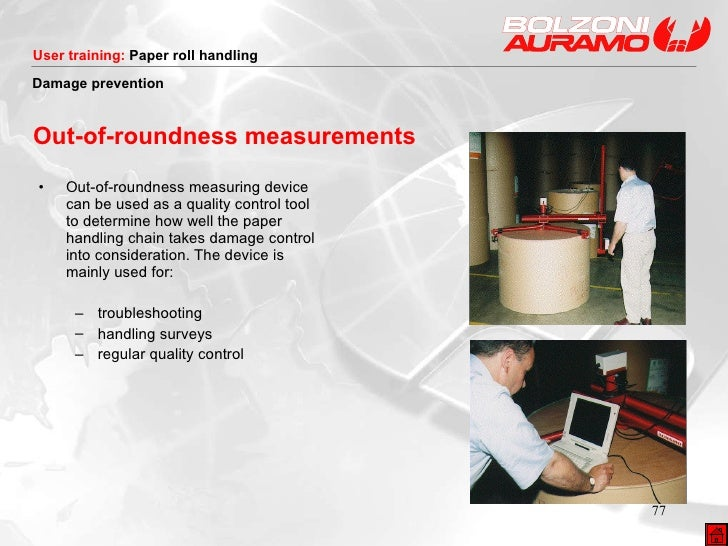 Out-of-roundness measurements <ul><li>Out-of-roundness measuring device can be used as a quality control tool to determine...
