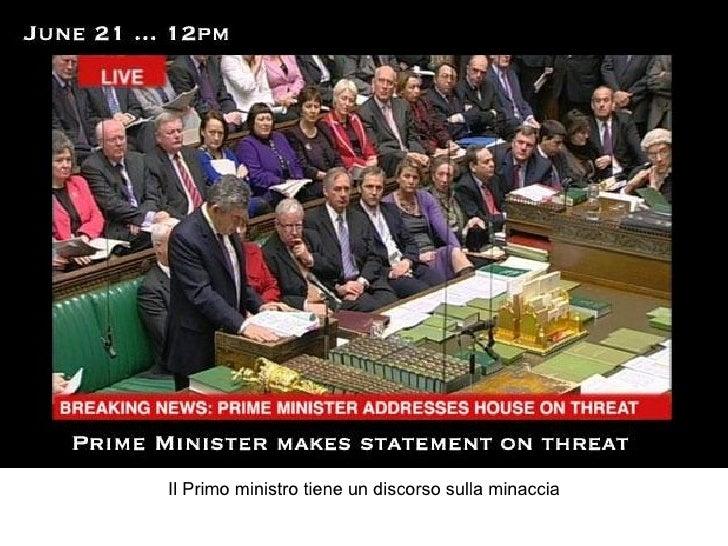 Il Primo ministro tiene un discorso sulla minaccia
