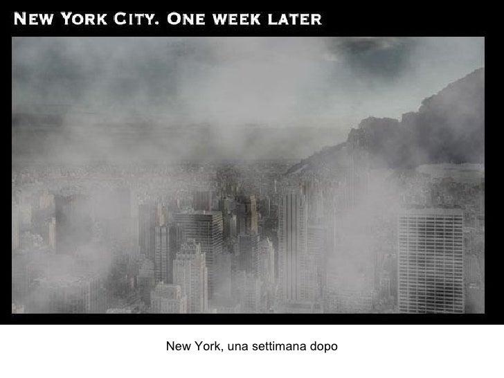 New York, una settimana dopo
