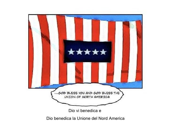 Dio vi benedica e  Dio benedica la Unione del Nord America