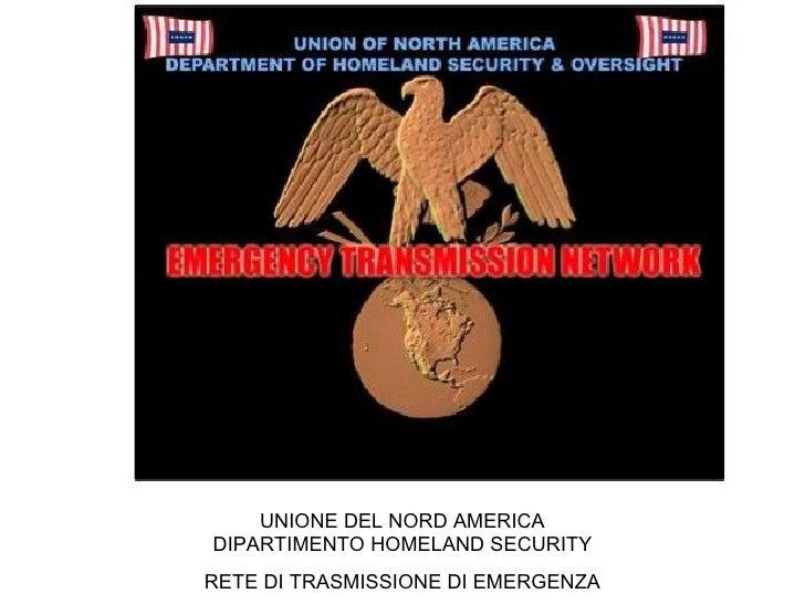 UNIONE DEL NORD AMERICA DIPARTIMENTO HOMELAND SECURITY RETE DI TRASMISSIONE DI EMERGENZA
