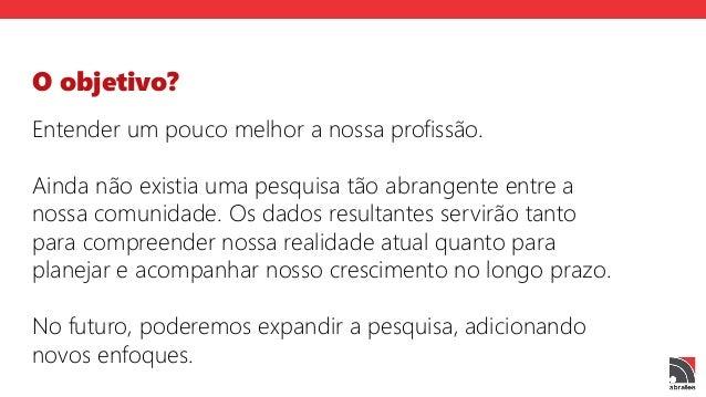 O perfil profissional dos tradutores e  intérpretes no Brasil - Abrates 2015 Slide 3