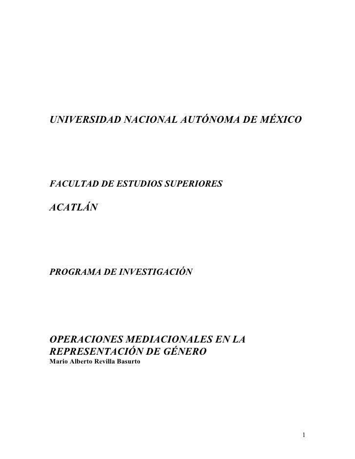 UNIVERSIDAD NACIONAL AUTÓNOMA DE MÉXICOFACULTAD DE ESTUDIOS SUPERIORESACATLÁNPROGRAMA DE INVESTIGACIÓNOPERACIONES MEDIACIO...