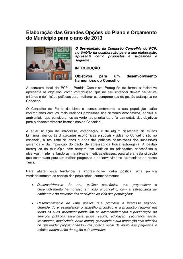 Elaboração das Grandes Opções do Plano e Orçamentodo Município para o ano de 2013                                O Secreta...