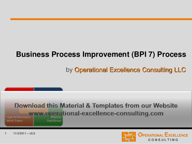 Business process improvement bpi 7 process training module 1 business process improvement bpi 7 process by operational excellence consulting llc 11 friedricerecipe Gallery