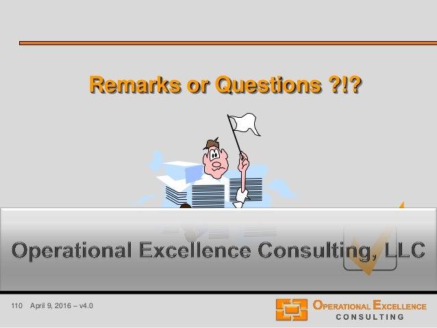 110 April 9, 2016 – v4.0 Remarks or Questions ?!?