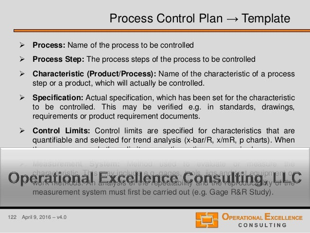 122 April 9, 2016 – v4.0  Process: Name of the process to be controlled  Process Step: The process steps of the process ...