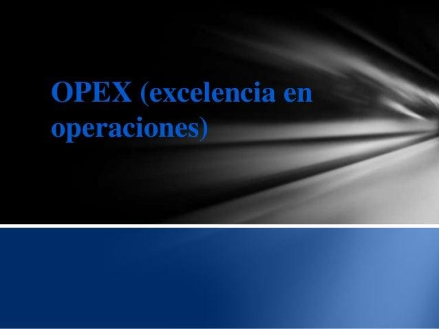 OPEX (excelencia en operaciones)