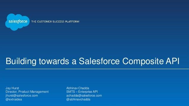Building towards a Composite API Framework in Salesforce