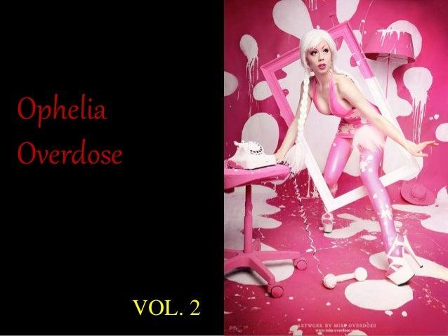 Ophelia  Overdose  VOL. 2