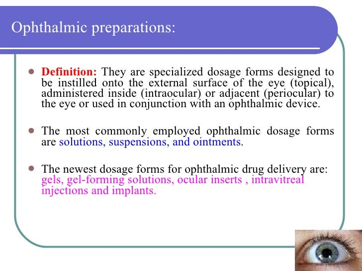 Means Ophthalmic (eye drops). Instructions
