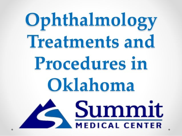Ophthalmology Treatments and Procedures in Oklahoma