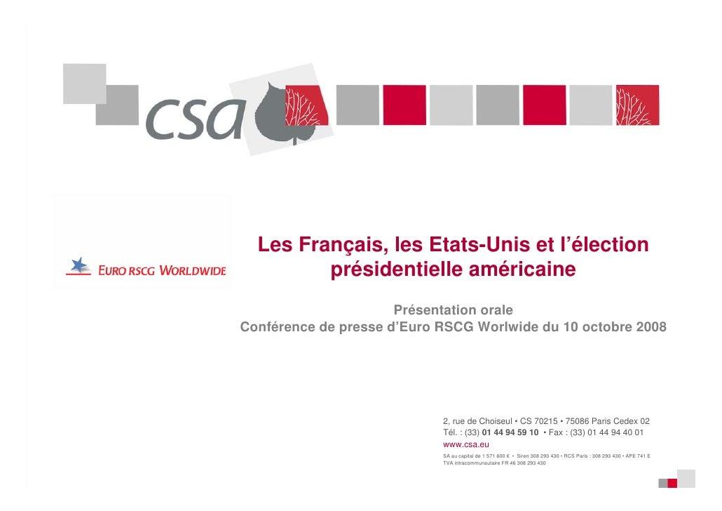 Les Français, les Etats-Unis et l'élection          présidentielle américaine                       Présentation orale Con...