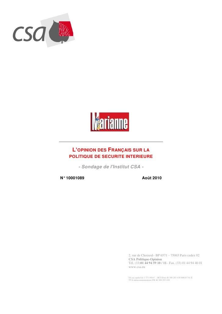 L'OPINION DES FRANÇAIS SUR LA     POLITIQUE DE SECURITE INTERIEURE          - Sondage de l'Institut CSA -  N° 10001089    ...