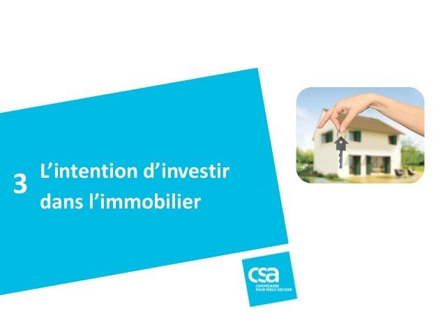 La situation politiqueà Villefranche sur Mer - Novembre2013 18 L'intention d'investir dans l'immobilier 3