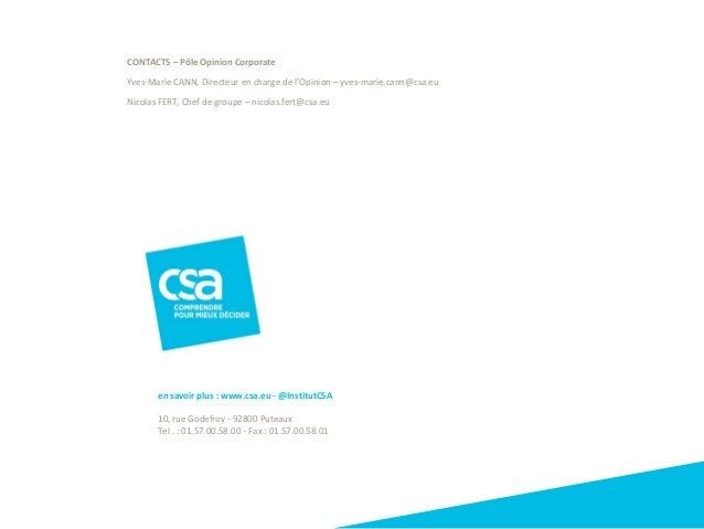 en savoir plus : www.csa.eu - @InstitutCSA 10, rue Godefroy - 92800 Puteaux Tel . : 01.57.00.58.00 - Fax : 01.57.00.58.01 ...