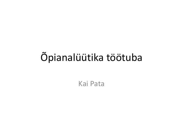 Õpianalüütika töötuba Kai Pata