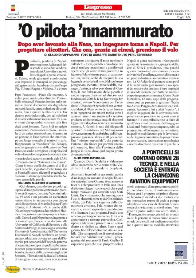 Tiratura: 544.214 Diffusione: 387.350 Lettori: 2.538.000 Dir. Resp.: Bruno Manfellotto Servizi di Media Monitoring Sezione...