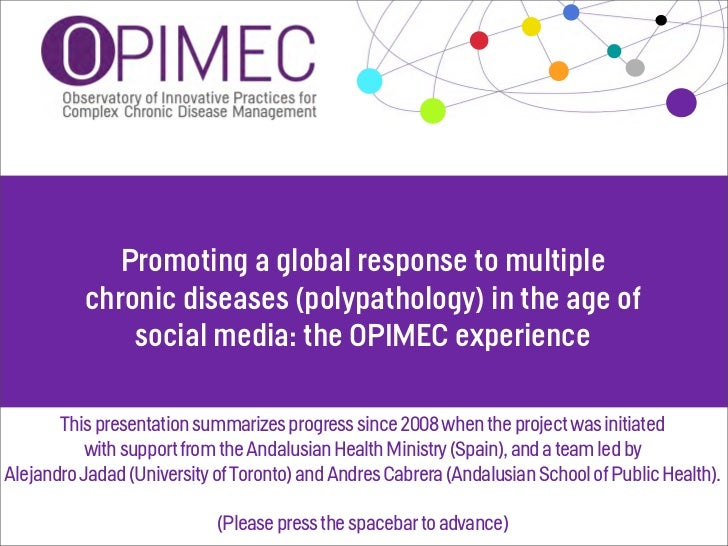 Promoting a global response tomultiple chronic diseases in the age   of social media: the OPIMEC            experience