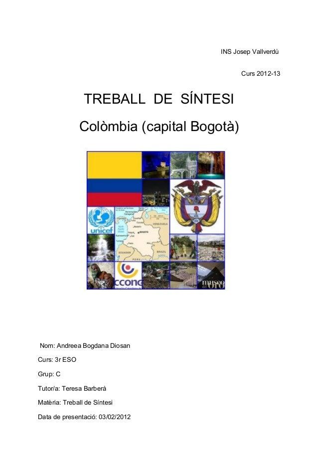 INS Josep Vallverdú                                           Curs 2012-13                TREBALL DE SÍNTESI              ...