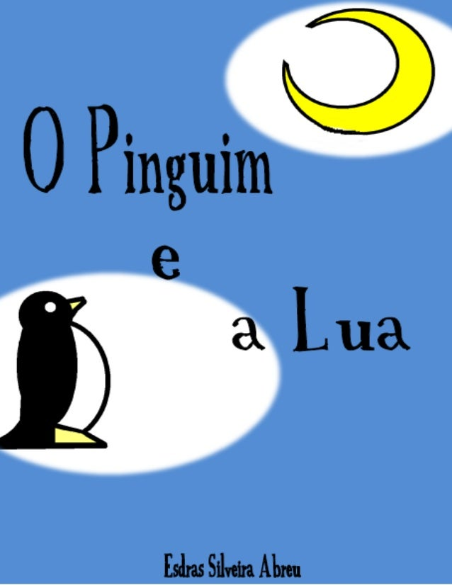 O Pinguim e a Lua