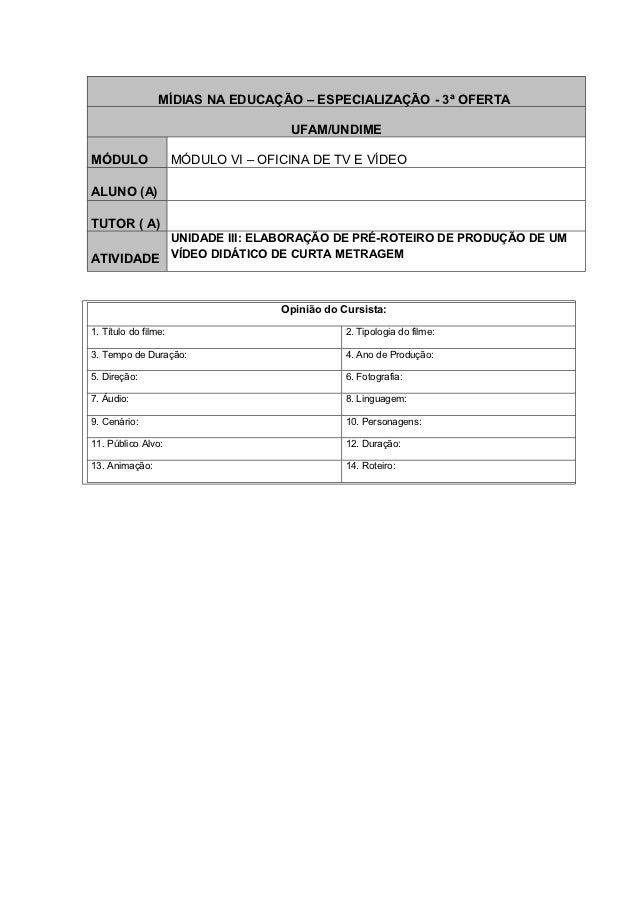 MÍDIAS NA EDUCAÇÃO – ESPECIALIZAÇÃO - 3ª OFERTA                                      UFAM/UNDIMEMÓDULO                MÓDU...